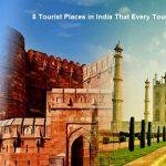 8 Tourist Places in India That Every Tourist Must Visit
