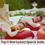 Top 5 Best Luxury Spas in India