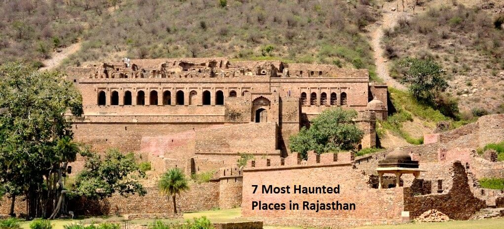 List of 7 Most Haunted Places in Rajasthan