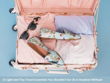 15 Light and Tiny Travel Essentials You Shouldn't Go On A Vacation Without