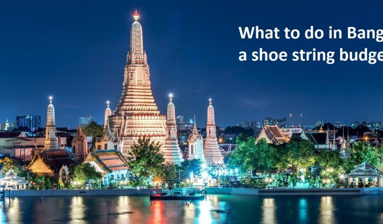 What to do in Bangkok on a shoe string budget?
