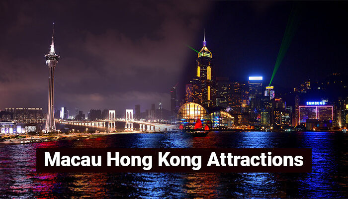 Macau Hong Kong Attractions