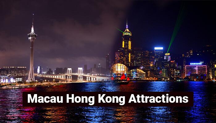 Macau Hong Kong Attractions