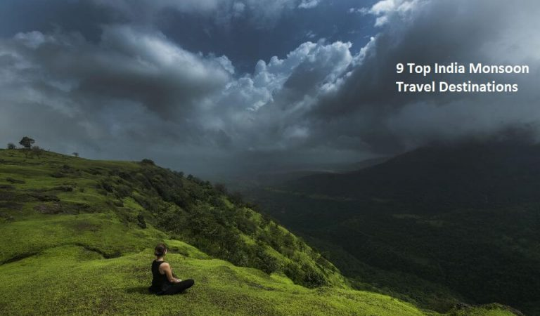 9 Top India Monsoon Travel Destinations