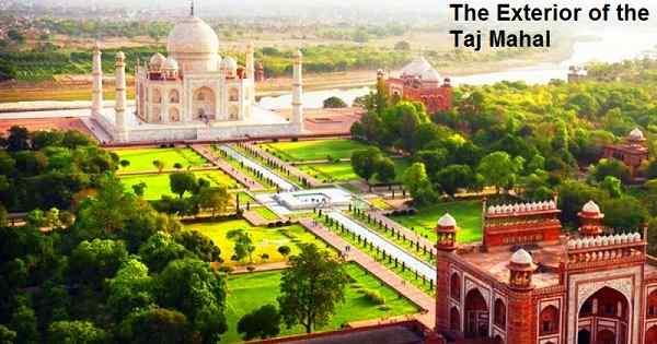 The Exterior of the Taj Mahal