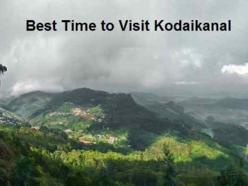 Best Time to Visit Kodaikanal