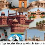 12 Top Tourist Place to Visit in North India