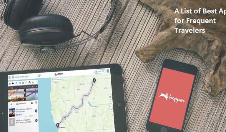 A List of Best Apps for Frequent Travelers