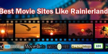 Rainierland Alternative Sites to Watch Free Movies Online in 2020