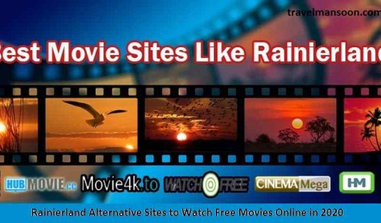 Rainierland Alternative Sites to Watch Free Movies Online in 2020