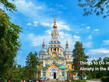 Things to Do in Almaty in the Evening