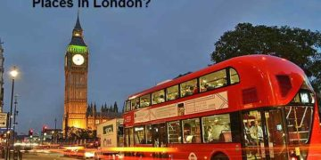 Travel to the Best Places in London