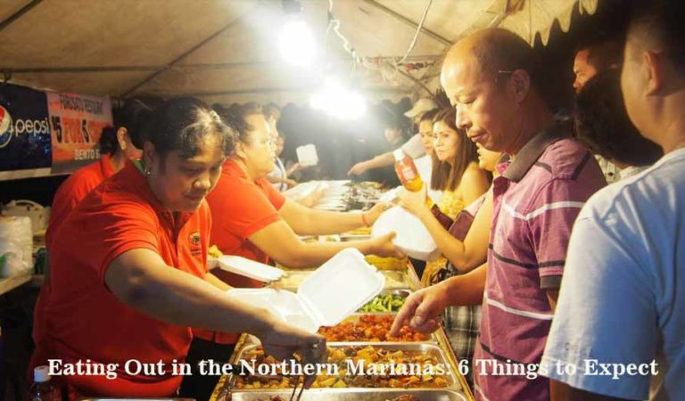 Eating Out in the Northern Mariana: 6 Things to Expect